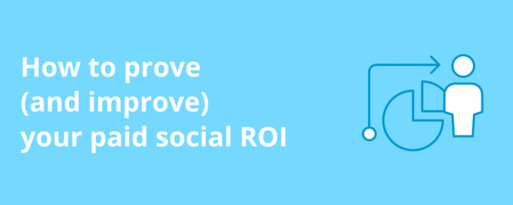 Image for Demystifying Social ROI 'How to prove (and improve) your paid social ROI'